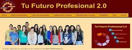 TU FUTURO PROFESIONAL 2.0.