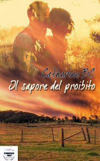 IL SAPORE DEL PROIBITO - Catherine BC