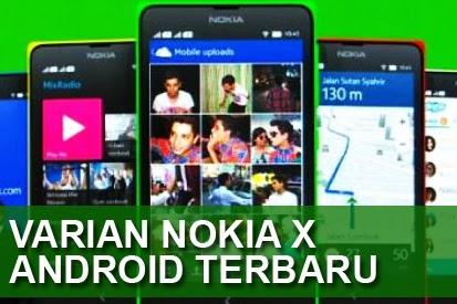 3 Varian Nokia X Android