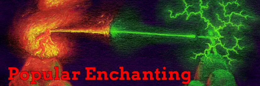 Popular Enchanting