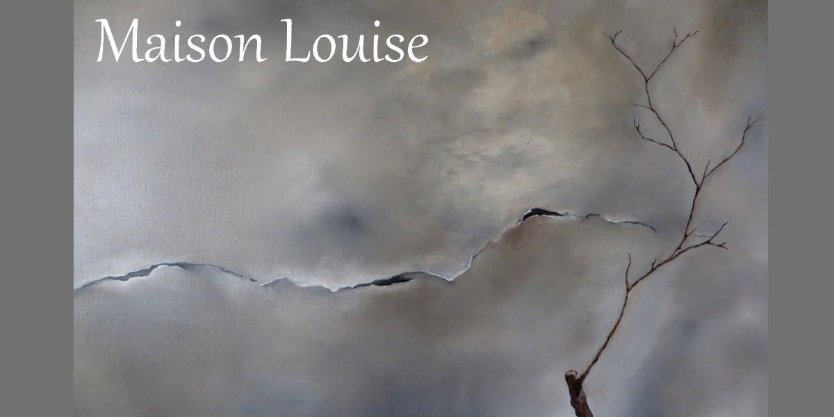 Maison Louise