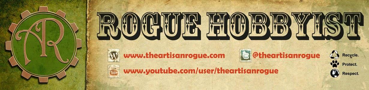 the Rogue Hobbyist