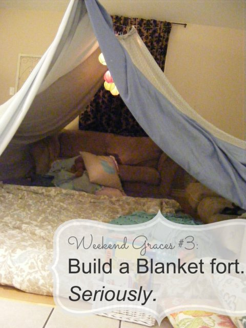 This Weeks Weekend Graces Idea Is To Build A Blanket Fort With Your Family Seriously Play Board Games Read Favourite Stories Hang Party Lights
