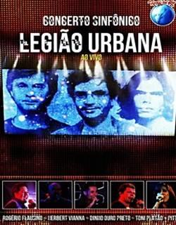 Rock In Rio Concerto Sinfônico Legião Urbana Ao Vivo Rmvb + Avi DVDRip