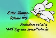 Sister Stamps Release #21