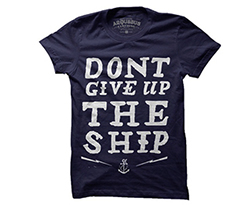 Don't Give Ship Tee by Arquebus Clothing