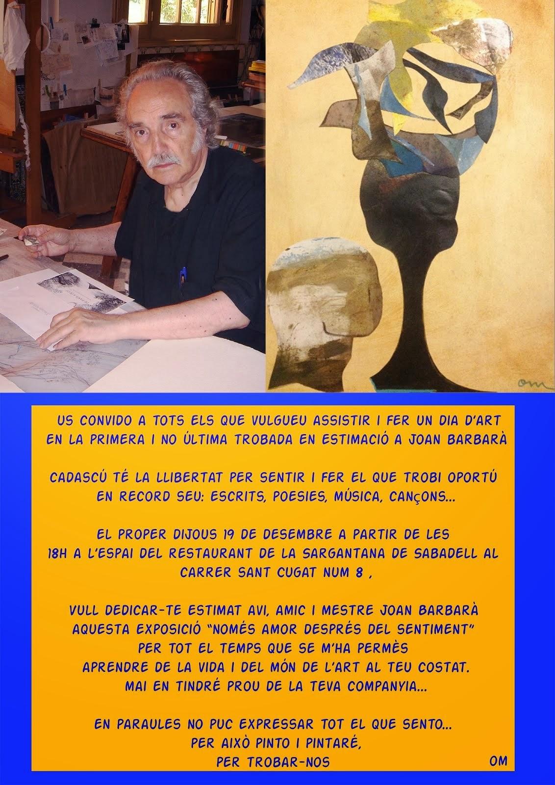 Primer i no últim Homenatge a Joan Barbarà