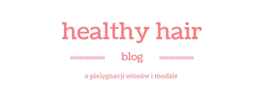 #healthyhair blog o włosach. Pielęgnacja włosów kręconych i falowanych