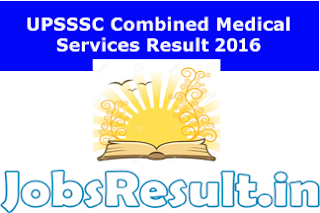 UPSSSC Combined Medical Services Result 2016