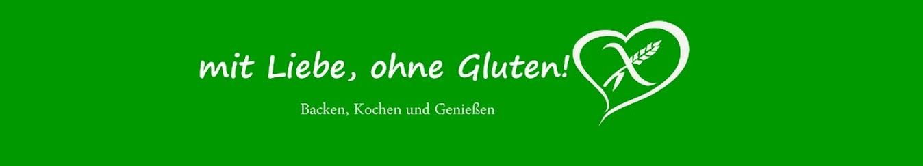 ... mit Liebe, ohne Gluten!