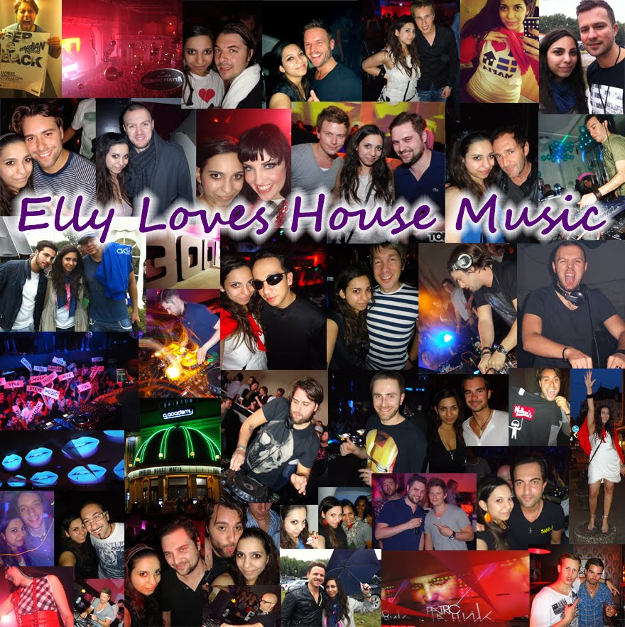 ELLY LOVES HOUSE MUSIC