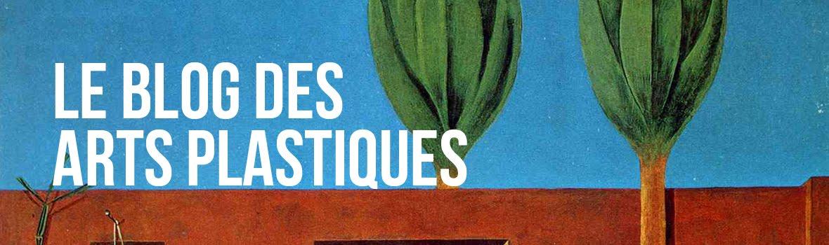Le blog des arts plastiques à Sainte Thérèse