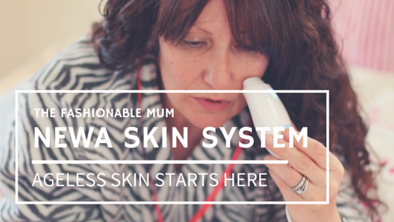 The Fashionable Mum Newa Skin review