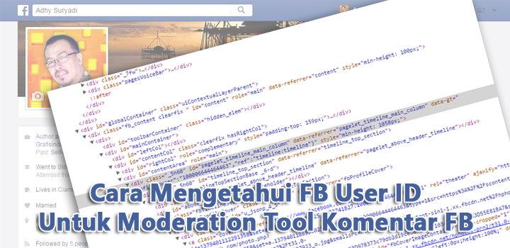 Cara Mengetahui FB User ID Untuk Moderation Tool Komentar Facebook