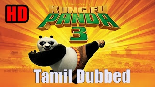 [2017] Kungfu Panda 3 HD Tamil Dubbed Movie Online | Kung Fu Panda 3 Tamil Full Movie