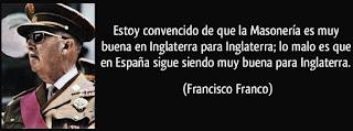 """""""Lúcido"""" comentario del dictador Franco sobre la Masonería"""