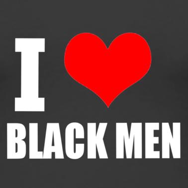we love black men