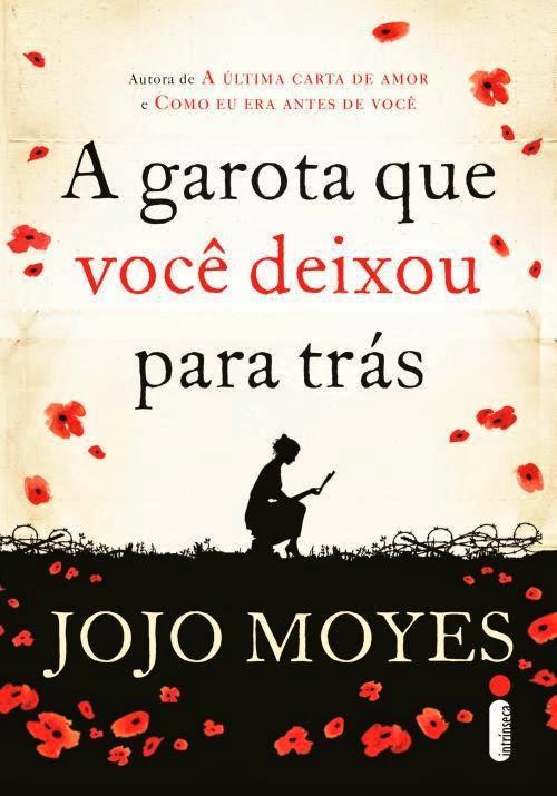 Desejados: A Garota que você deixou pra trás - Jojo Moyes