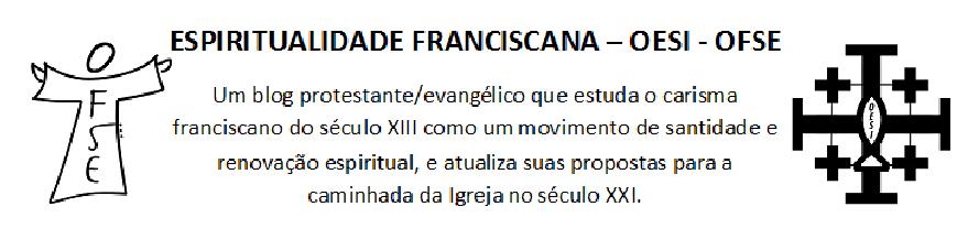 Espiritualidade Franciscana - OESI