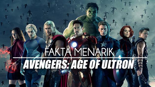 Fakta Menarik Avengers Age Of Ultron