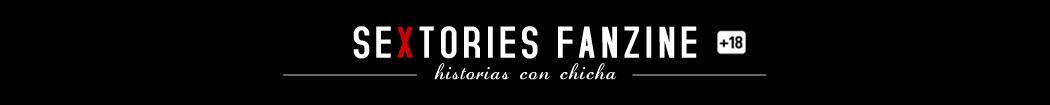 Sextories Fanzine - Historias con chicha