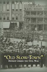 """Old Slow Town"": Detroit During the Civil War"