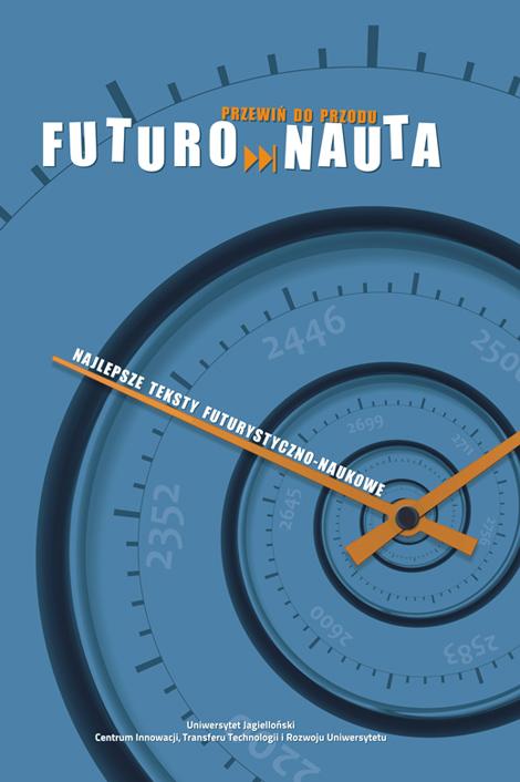 """Okładka publikacji """"Futuronauta"""" wydanej przec CITTRU"""