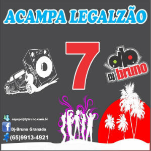 Dj%2BBruno Download Cd Dj Bruno   Acampa Legalzão   Vol. 7   2012