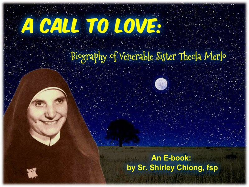 A Call To Love: Vocation Story of Venerable Sister Thecla Merlo