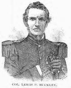 Col. Lewis P. Buckley 1804-1868