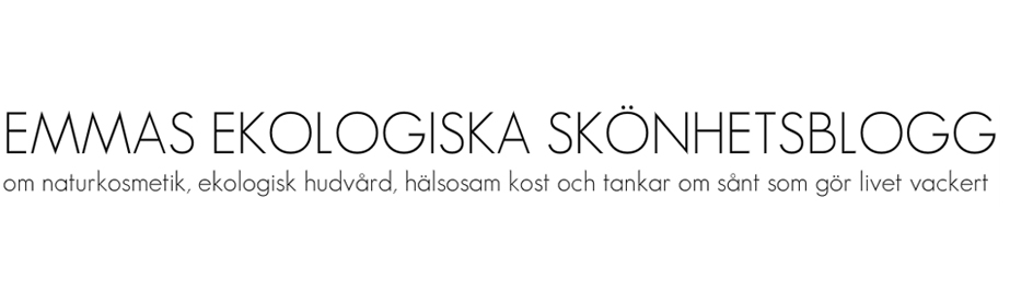 Ekologisk hudvrd - Emmas ekologiska sknhetsblogg 