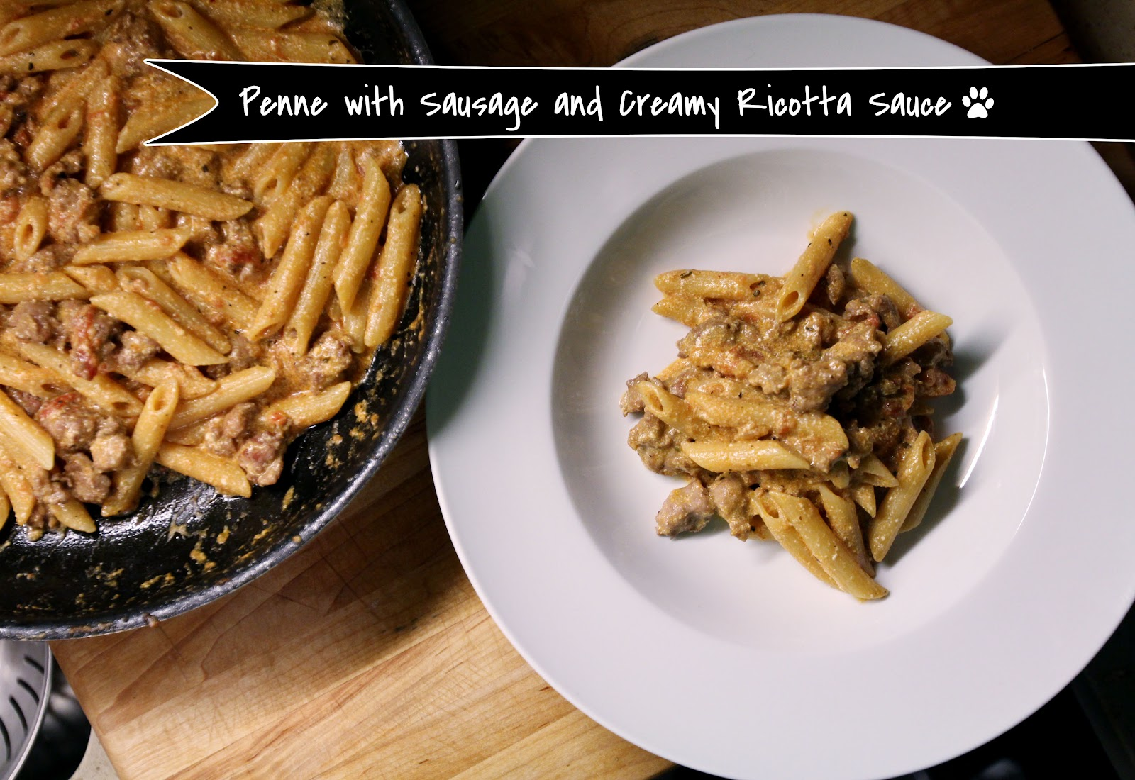 Ooey Gooey Goodness: Penne with Sausage and Creamy Ricotta Sauce