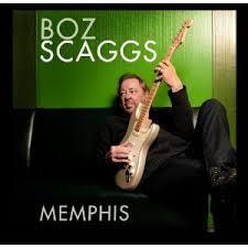 Tracklist: Memphis by Boz Scaggs