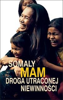 """Somaly Mam - """"Droga utraconej niewinności"""""""