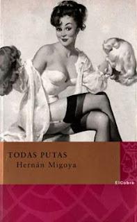 Todas putas Hernán Migoya
