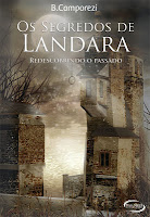 http://umsofaalareira.blogspot.com.br/2013/04/os-segredos-de-landara-bruna-camporezi.html