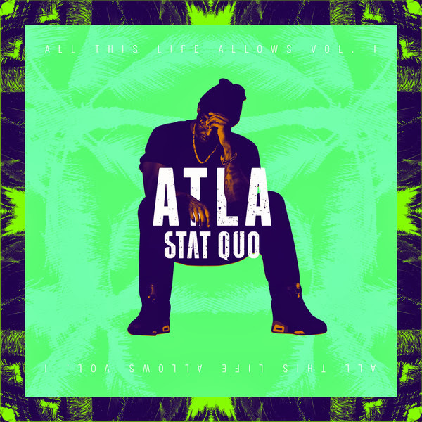 Stat Quo - ATLA: All This Life Allows, Vol. 1  Cover