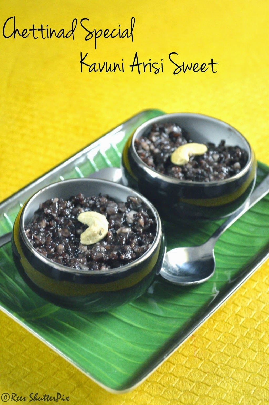 Chettinad Recieps, Desserts, kavuni arisi sweet, kavuni arisi sweet, chettinad special recipes, easy chettinad desserts, black rice pudding,thai style black rice pudding, karaikudi special foods.