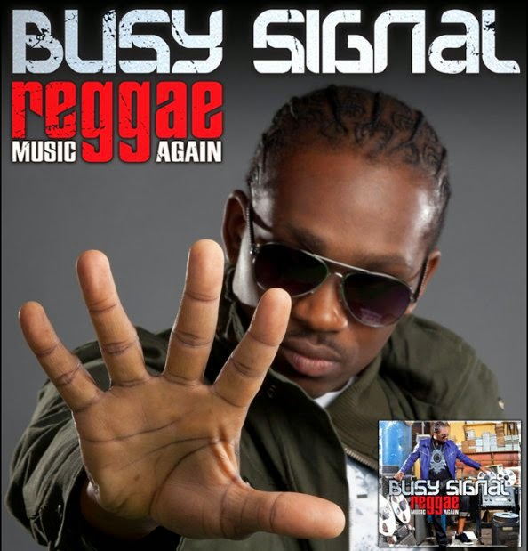 Best Reggae Music Mp3 Download By Busy Signal
