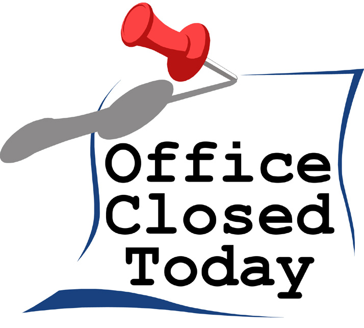 Gargantuan image with office will be closed sign template