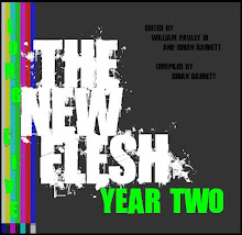 The New Flesh: Year Two