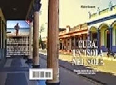 CUBA;UN'ISOLA NEL SOLE