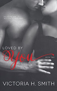 #BookReview ~ Loved by You by Victoria H. Smith