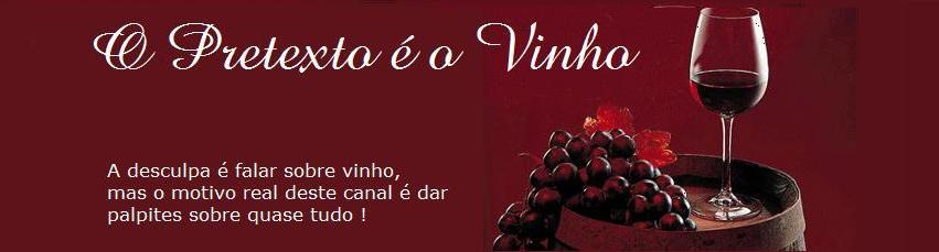 O Pretexto é o Vinho