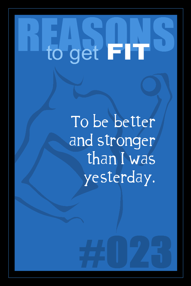 365 Reasons to Get Fit #023