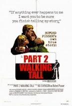 WALKING TALL PART 2