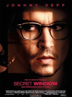 Cửa Sổ Bí Mật - Secret Window (2004) Poster