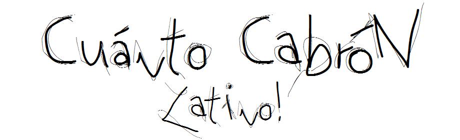 Cuanto Cabron Latino