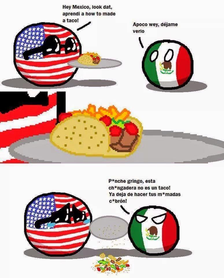 Esos Mejicanos se enojan rápido