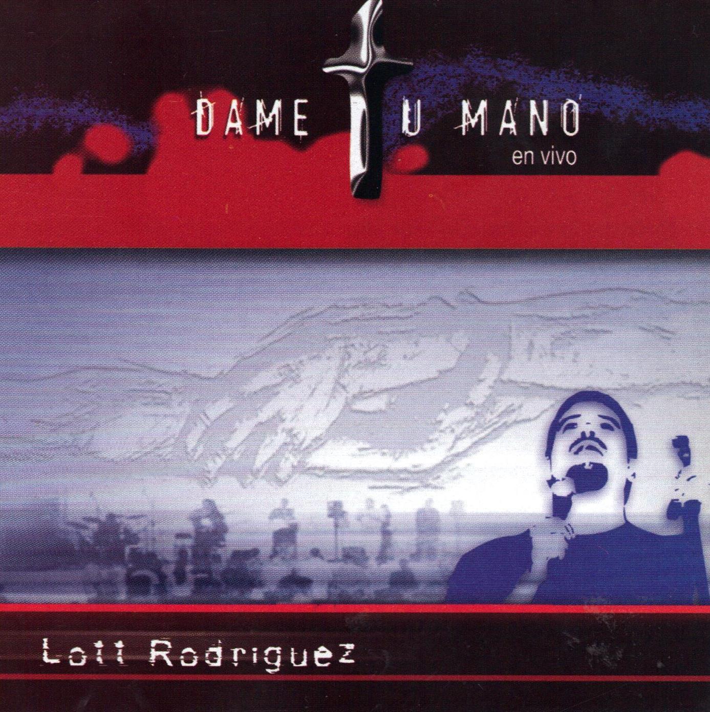 Lott Rodríguez-Dame Tu Mano-